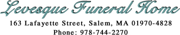 Levesque Funeral Home, Salem, MA